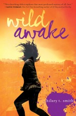 Review: <em>Wild Awake</em> by Hilary T. Smith