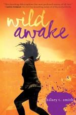 Review: <em>Wild Awake</em> by Hilary T. Smith