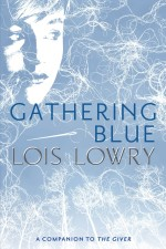 Review: <em>Gathering Blue</em> by Lois Lowry
