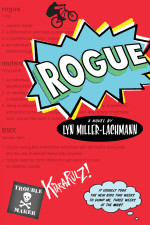 Review: <em>Rogue</em> by Lyn Miller-Lachmann