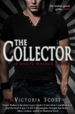 Review: <em>The Collector</em> by Victoria Scott