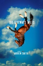 Review: <em>100 Sideways Miles</em> by Andrew Smith