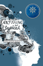 Review: <em>Anything But Typical</em> by Nora Raleigh Baskin