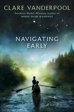 Review: <em>Navigating Early</em> by Clare Vanderpool