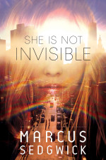 Review: <em>She Is Not Invisible</em> by Marcus Sedgwick