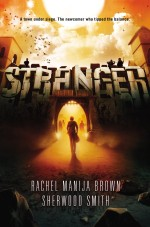 Review: <em>Stranger</em> by Rachel Manija Brown & Sherwood Smith