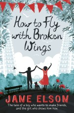 Review: <em>How to Fly with Broken Wings</em> by Jane Elson