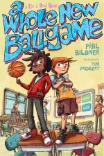 Review: <em>A Whole New Ballgame</em> by Phil Bildner