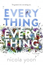 Review: <em>Everything, Everything</em> by Nicola Yoon