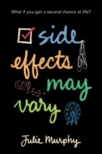Review: <em>Side Effects May Vary</em> by Julie Murphy