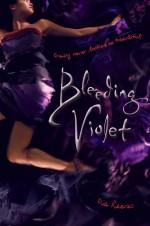 Review: <em>Bleeding Violet</em> by Dia Reeves