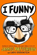 Review: <em>I Funny</em> by James Patterson and Chris Grabenstein