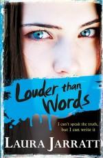 Review: <em>Louder Than Words</em> by Laura Jarratt