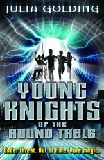 Review: <em>Young Knights of the Round Table</em> by Julia Golding