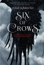 Review: <em>Six of Crows</em> by Leigh Bardugo