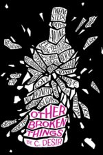 Review: <em>Other Broken Things</em> by C. Desir