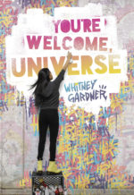 Review: <em>You're Welcome, Universe</em> by Whitney Gardner